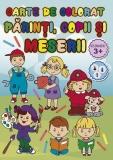 Carte de colorat Parinti, copii si meserii, A4, 24 pagini