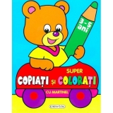 Carte de colorat Super copiati si colorati cu Martinel