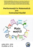 Culegere Performanta in Matematica prin Concursul Euclid clasa a IV-a