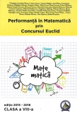 Culegere Performanta in Matematica prin Concursul Euclid clasa a VIII-a