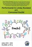 Culegere Performanta in Limba Romana prin Concursul Euclid clasa a IV-a