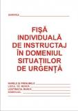Fisa situatii urgenta-PSI A5 carnet 16 pagini